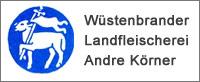 Wüstenbrander Landfleischerei Andre Körner
